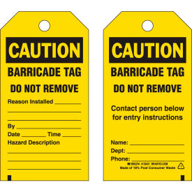 "brady® 132421 caution barricade tag, 2 sided, 25/pkg, polyester, 3""w x 5-3/4""h Brady® 132421 Caution Barricade Tag, 2 Sided, 25/Pkg, Polyester, 3""W x 5-3/4""H"