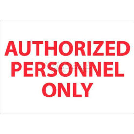 "M38P NMC M38P Restricted Area Sign, Authorized Personnel Only, 7"" X 10"", White/Red"