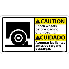 CBA4R Bilingual Plastic Sign - Caution Chock Wheels Before Loading Or Unloading