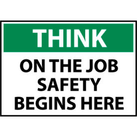 think osha 10x14 plastic - on the job safety begins here Think Osha 10x14 Plastic - On The Job Safety Begins Here